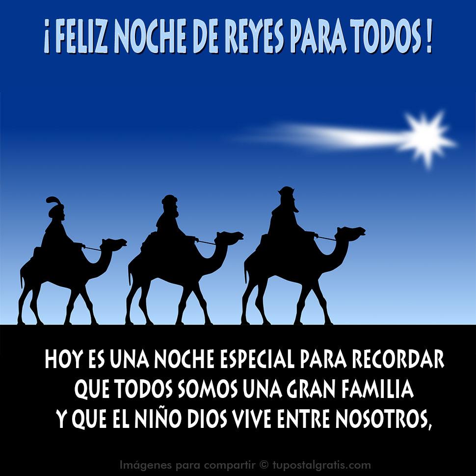 Imágenes para compartir en Día de Reyes. Hoy es una noche especial ...